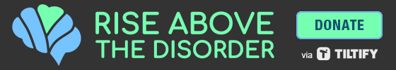 Please donate to Rise Above the Disorder, FLoB's Season 9 charity fundraiser!